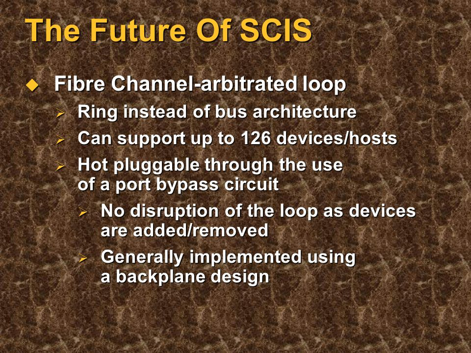 The Future For SCSI Faster interfaces - why. Faster interfaces - why.