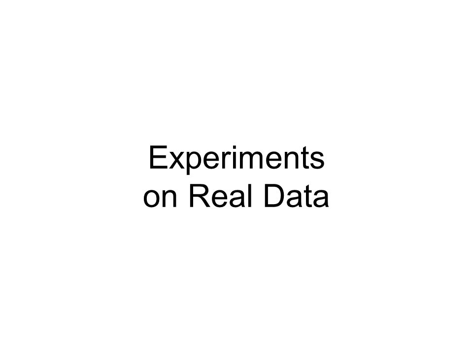 Experiments on Real Data