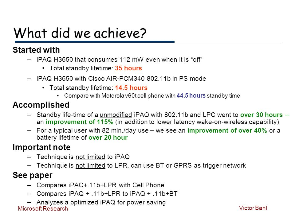 Victor Bahl Microsoft Research What did we achieve.