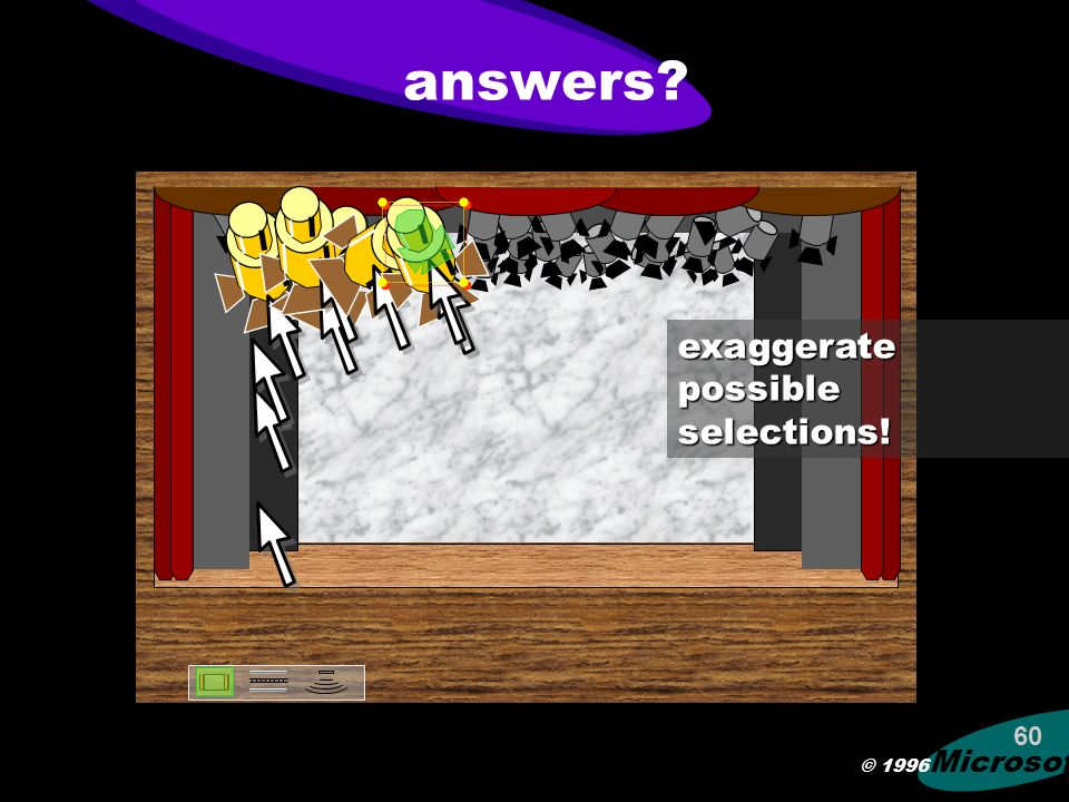 © 1996 Microsoft 59 problems! too difficult to pick the desired object