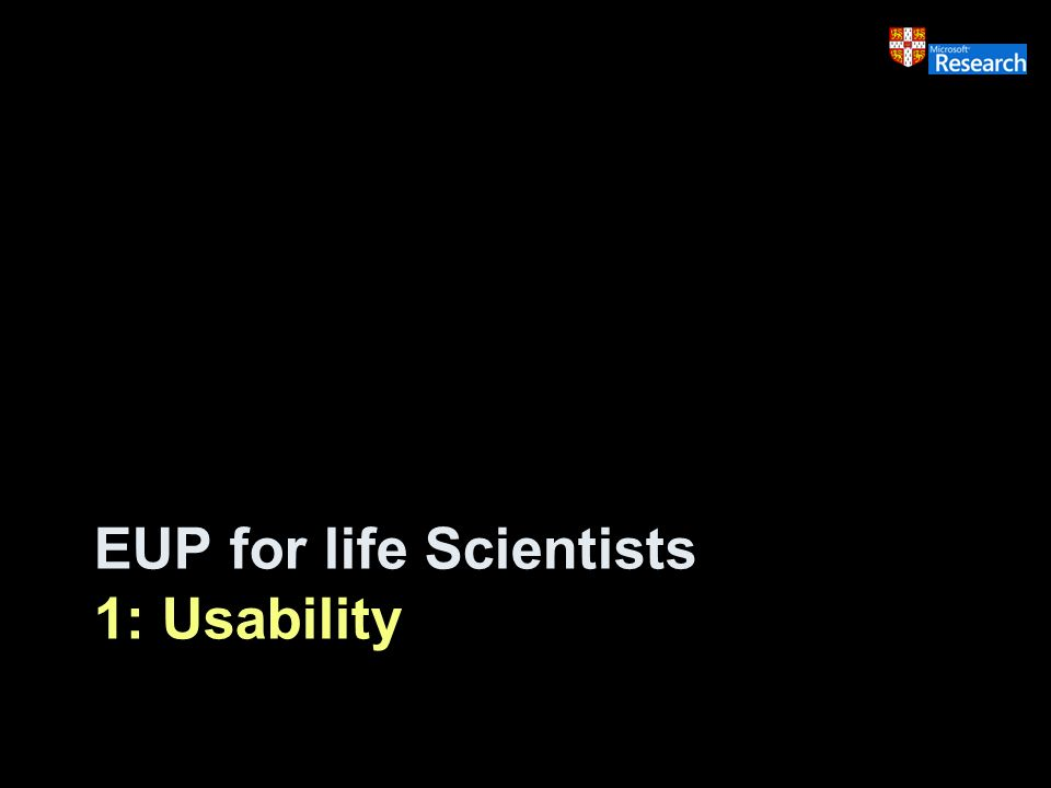 EUP for life Scientists 1: Usability