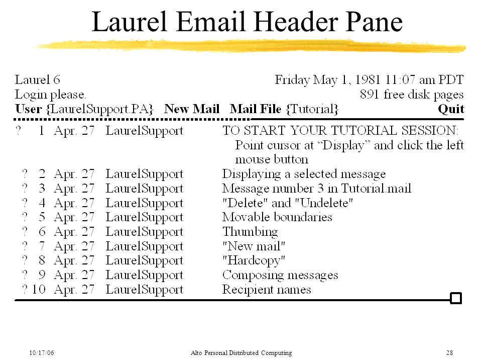 10/17/06Alto Personal Distributed Computing28 Laurel Email Header Pane