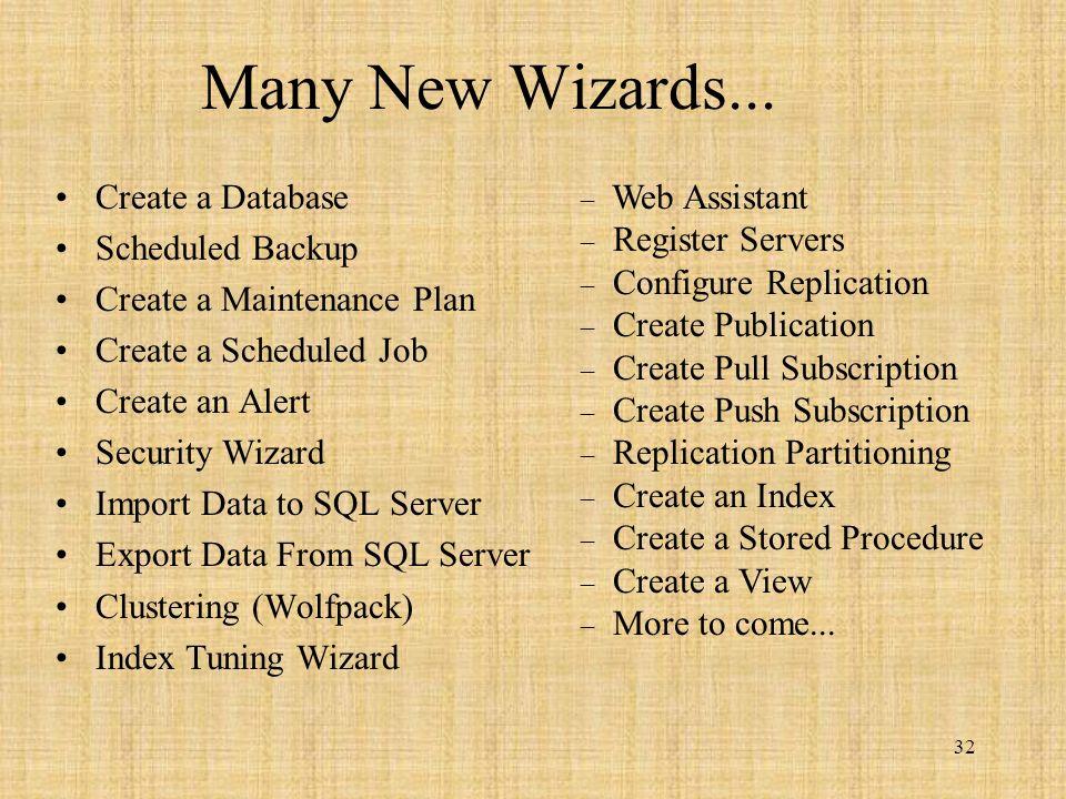 32 Many New Wizards...