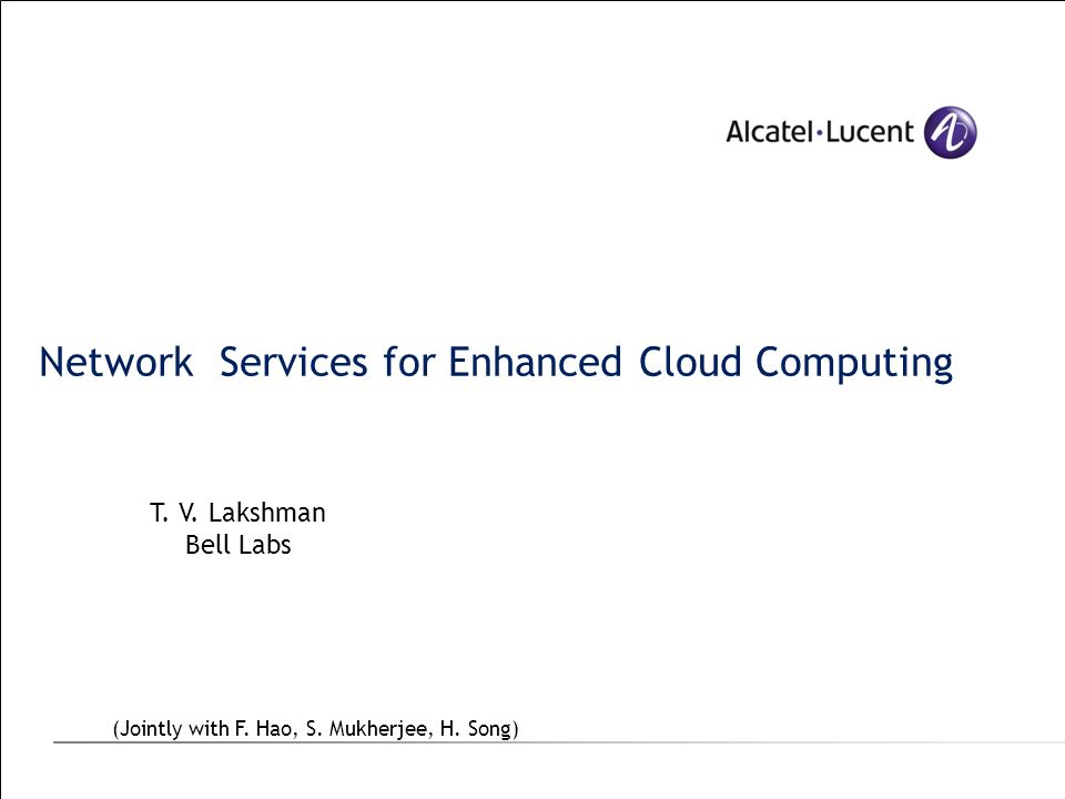 Network Services for Enhanced Cloud Computing T. V.