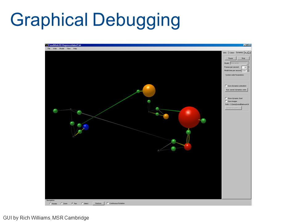 Graphical Debugging GUI by Rich Williams, MSR Cambridge