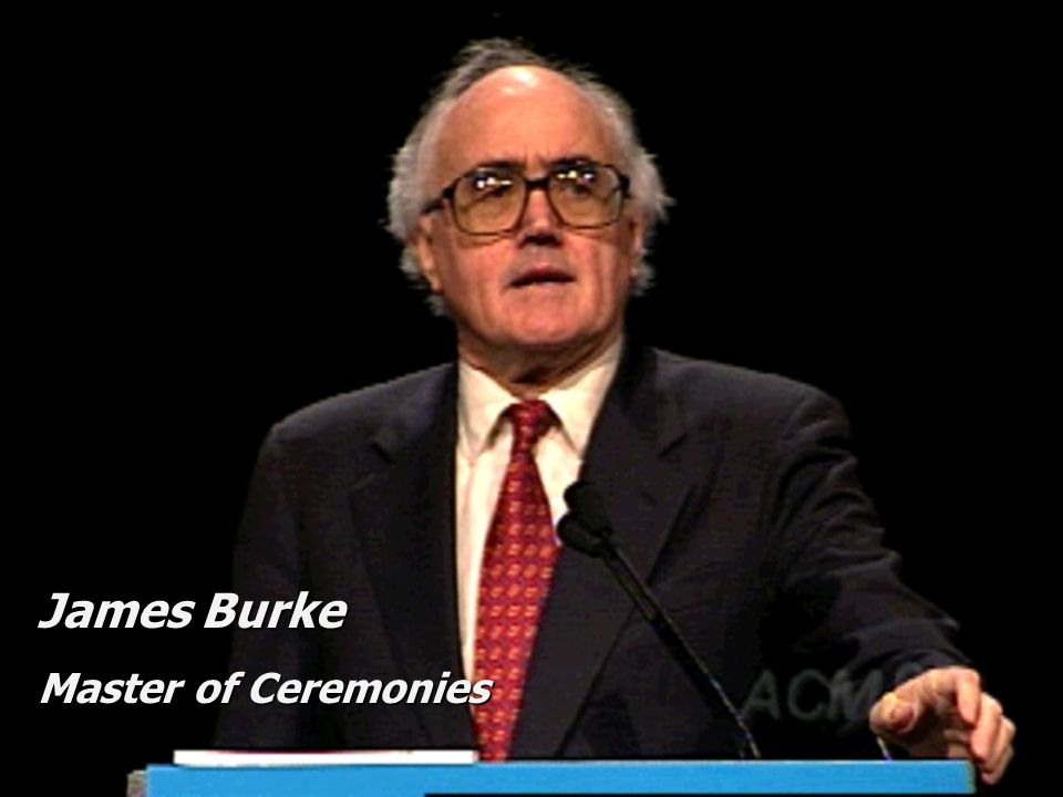 ACM 97 James Burke Master of Ceremonies