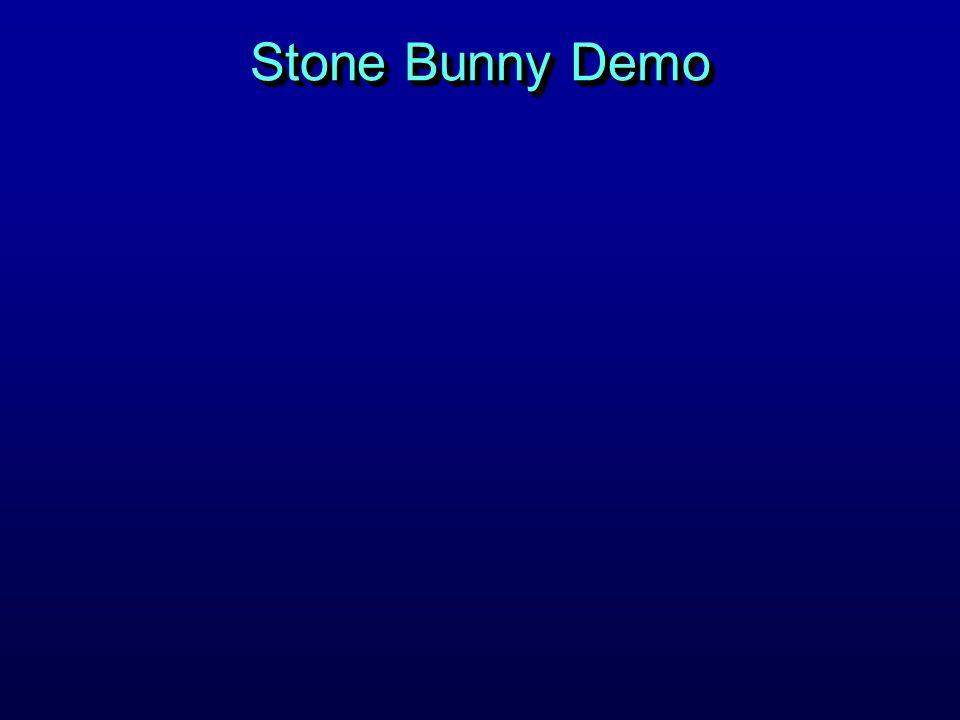 Stone Bunny Demo
