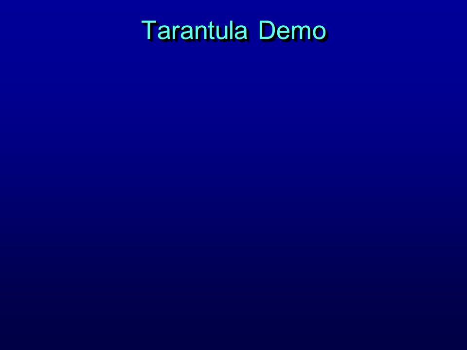 Tarantula Demo