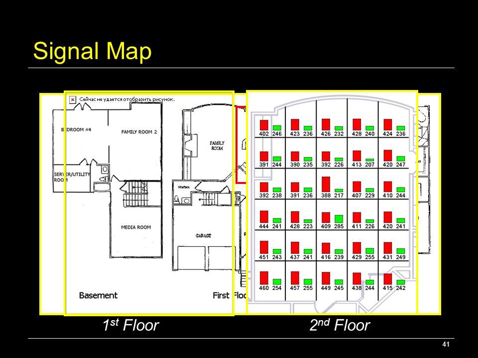 41 Signal Map 1 st Floor 2 nd Floor