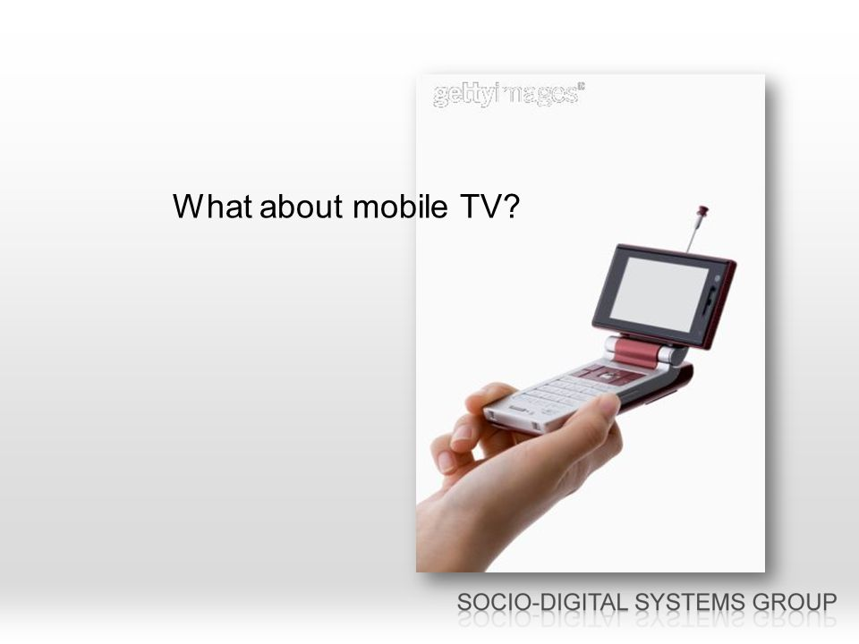 What about mobile TV