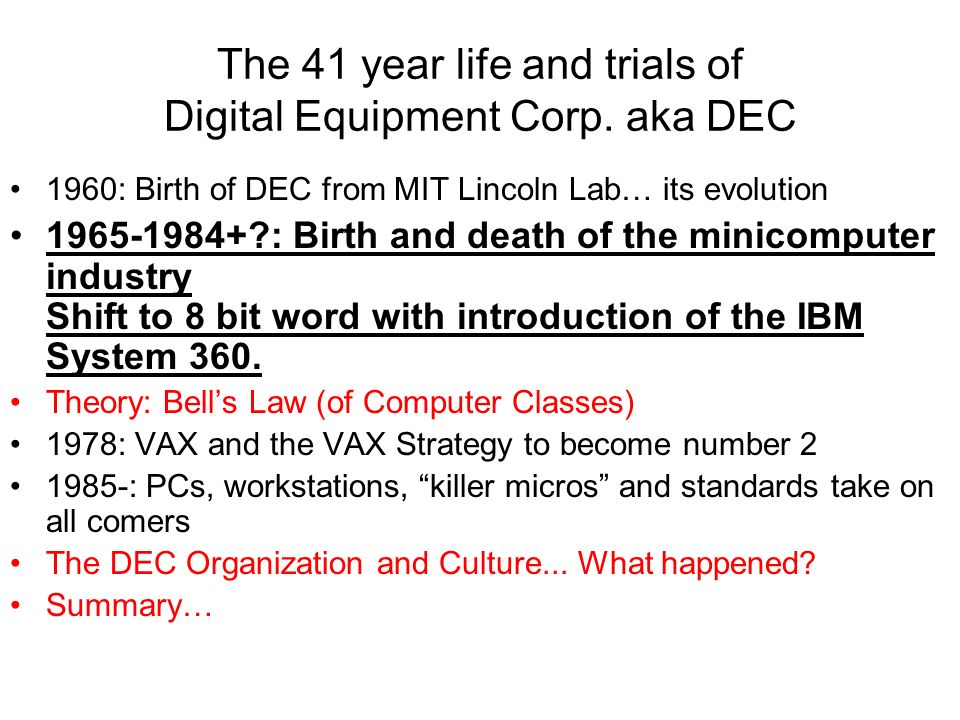 The 41 year life and trials of Digital Equipment Corp.