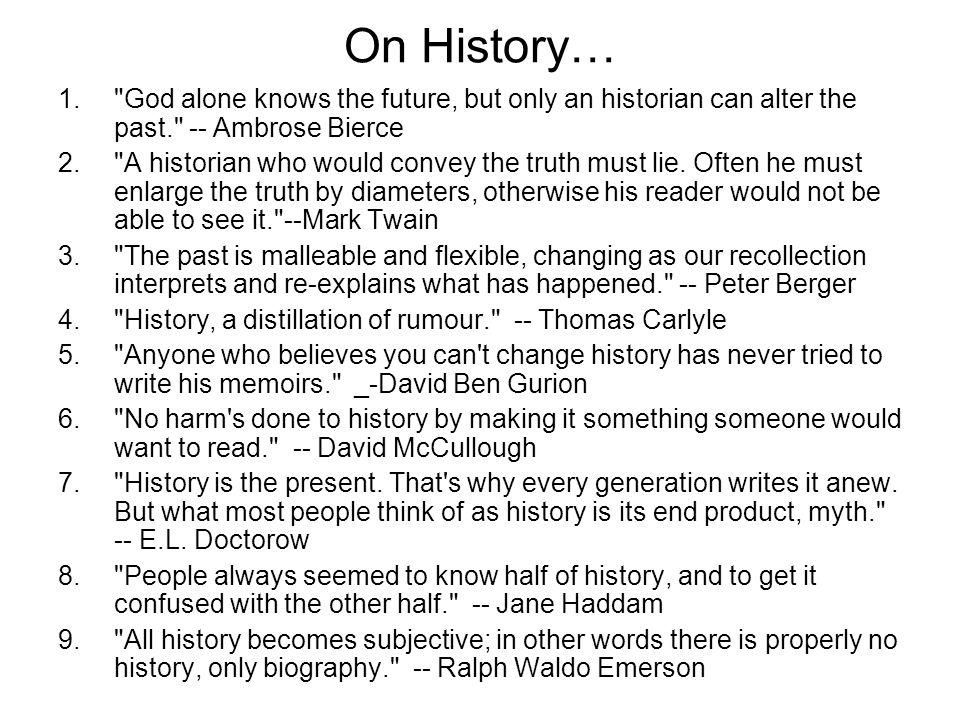 On History… 1.