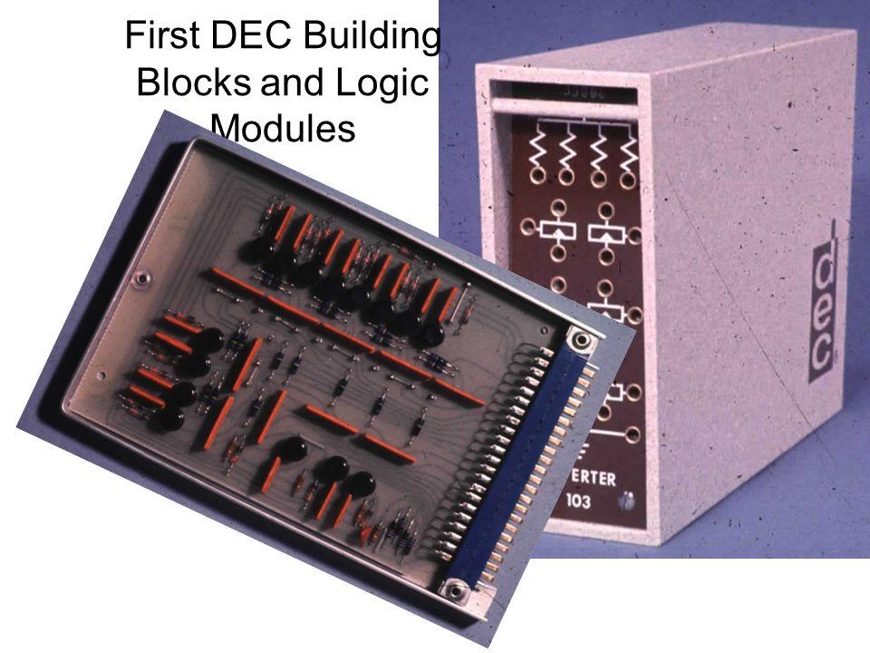 First DEC Building Blocks and Logic Modules