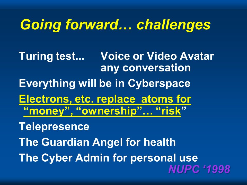 NUPC 1998 Data Cyberspace: one, two or three networks? in 2005, 2010, 2020 Telephony Television
