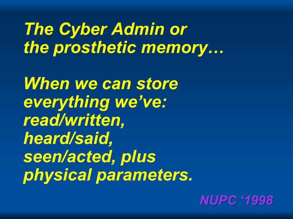 NUPC 1998 Going forward… challenges Turing test...