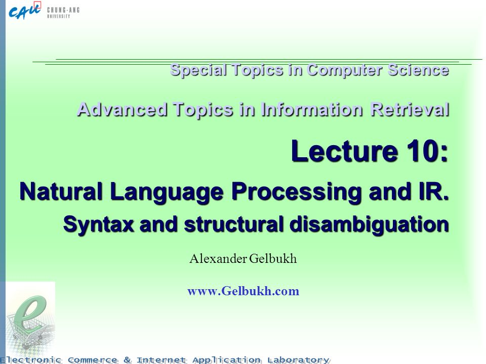 Special Topics in Computer Science Advanced Topics in Information Retrieval Lecture 10: Natural Language Processing and IR. Syntax and structural disa
