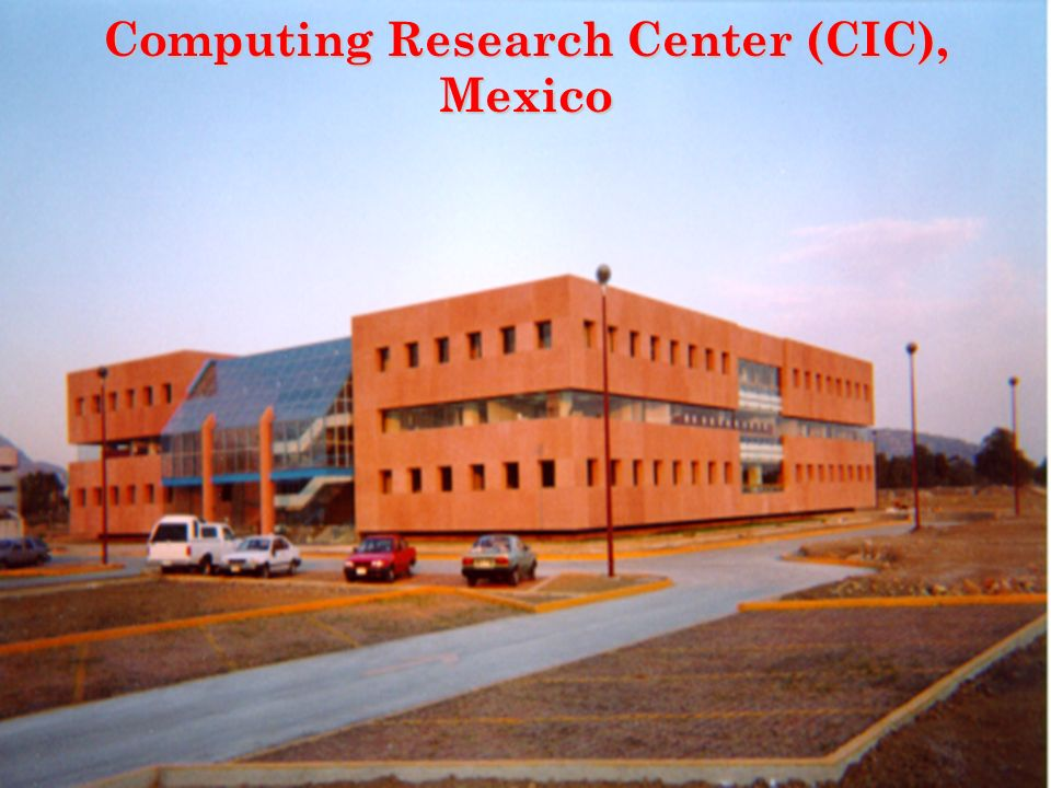 3 Computing Research Center (CIC), Mexico
