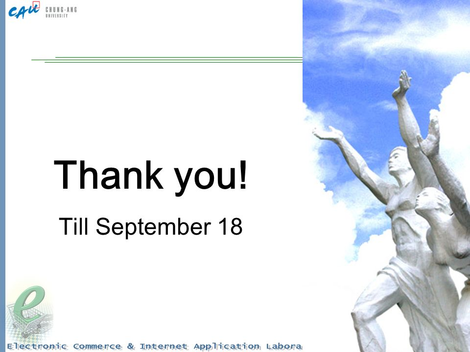 35 Thank you! Till September 18
