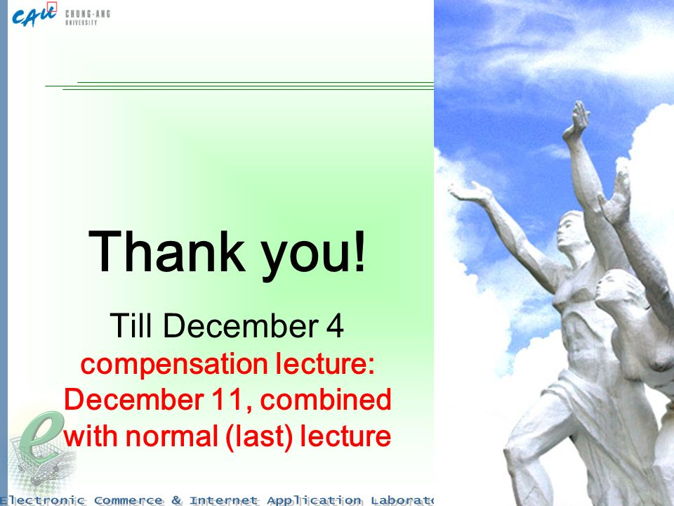 28 Thank you! Till December 4 compensation lecture: December 11, combined with normal (last) lecture
