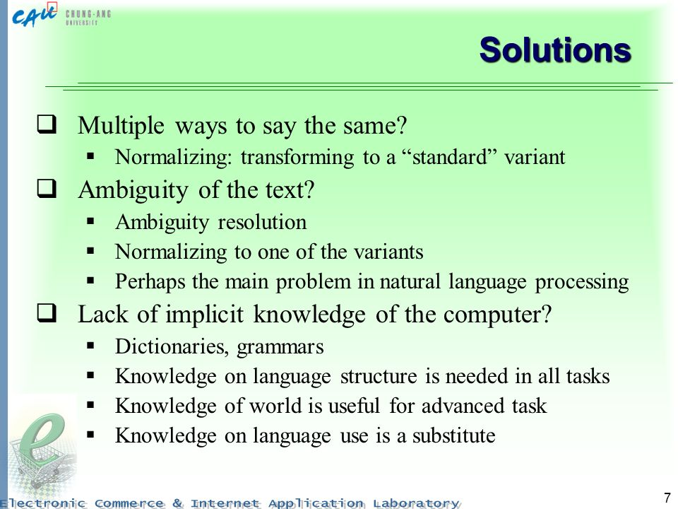 7 Solutions Multiple ways to say the same.