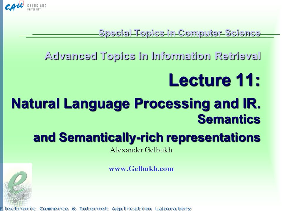 Special Topics in Computer Science Advanced Topics in Information Retrieval Lecture 11: Natural Language Processing and IR. Semantics and Semantically