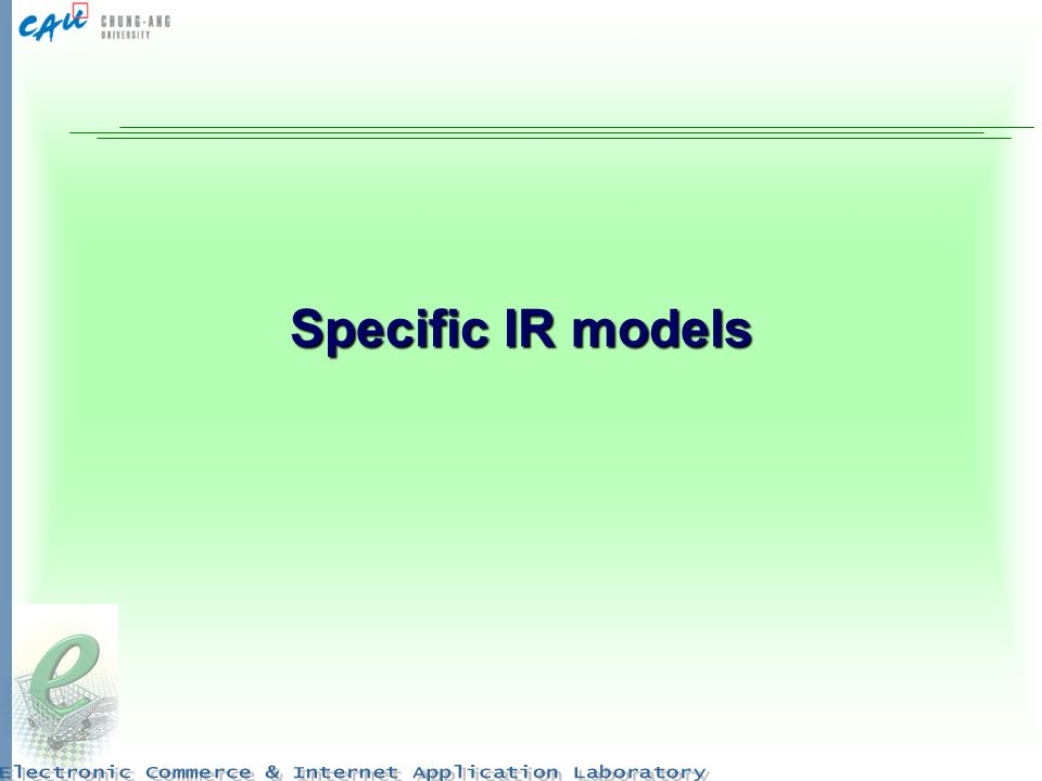 Specific IR models