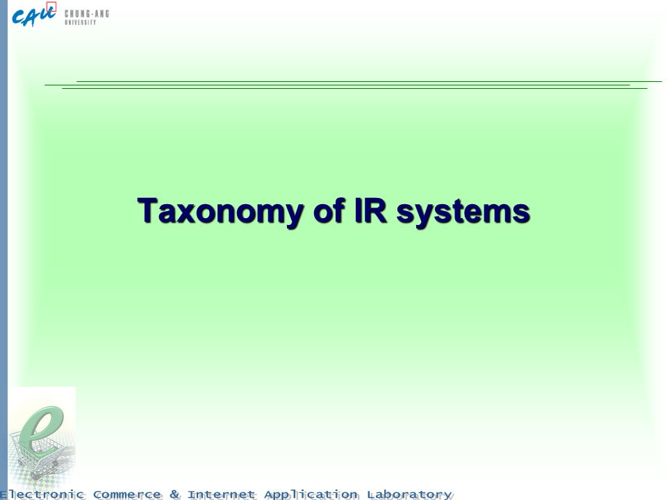 Taxonomy of IR systems