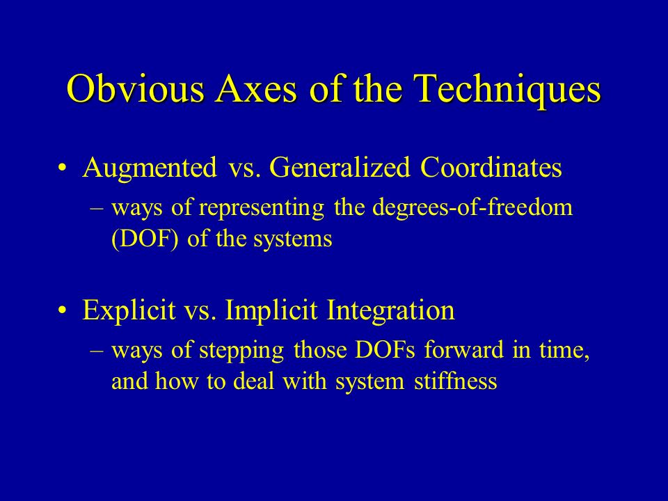 Obvious Axes of the Techniques Augmented vs.