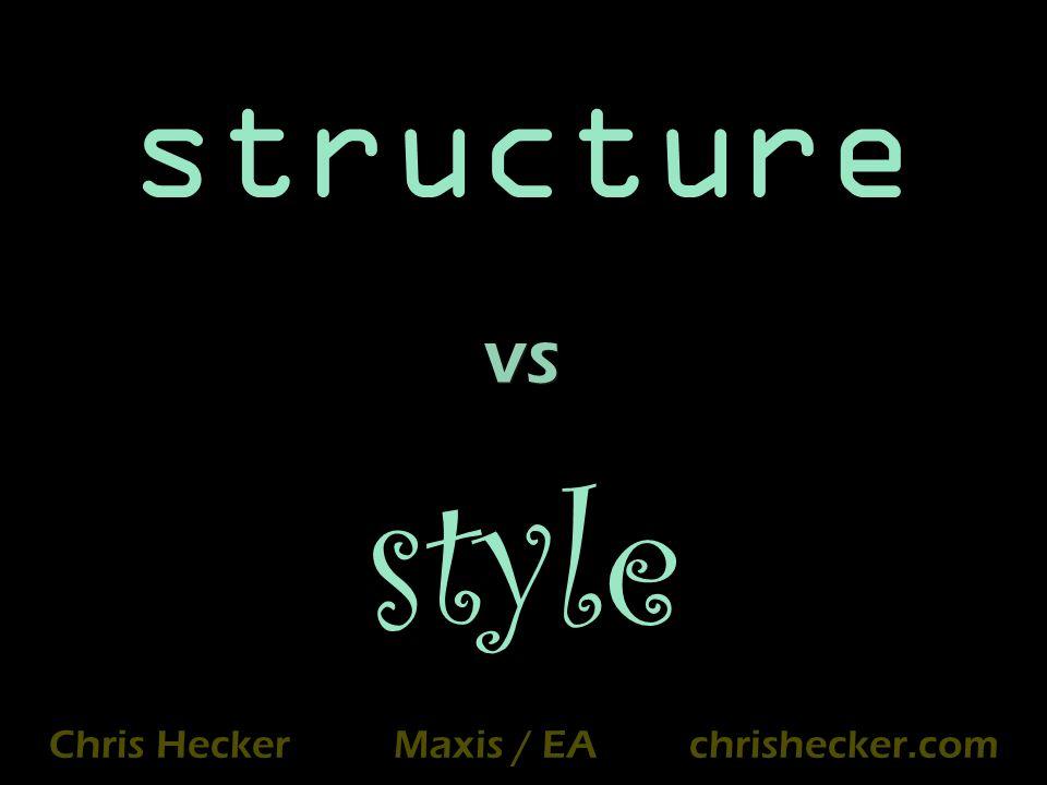 structure style Chris Hecker Maxis / EA chrishecker.com vs