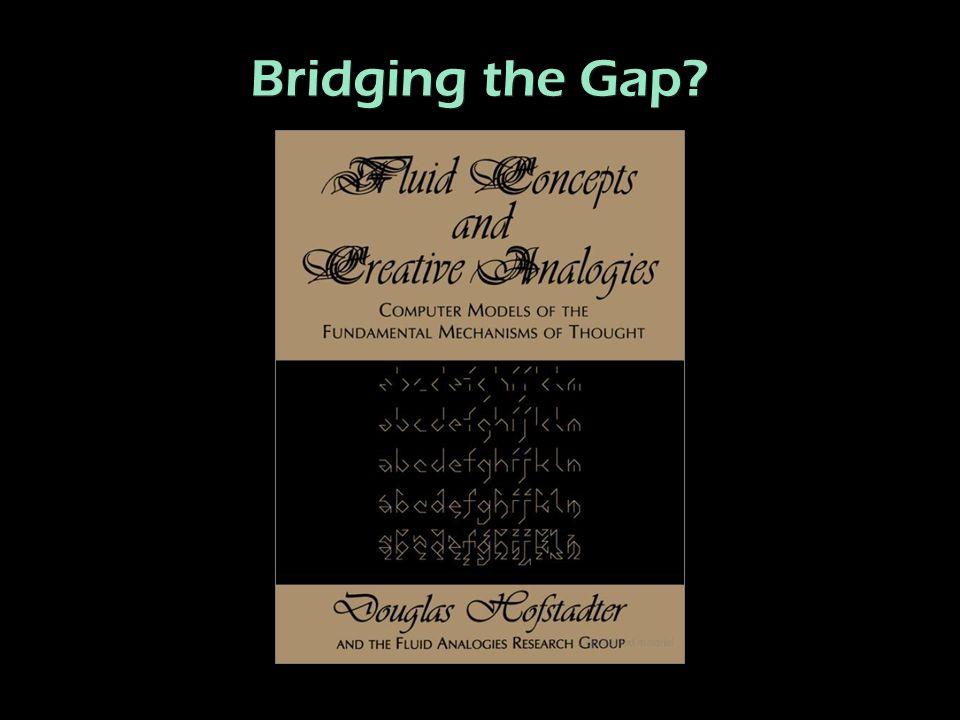 Bridging the Gap?