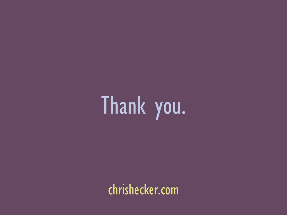 Thank you. chrishecker.com