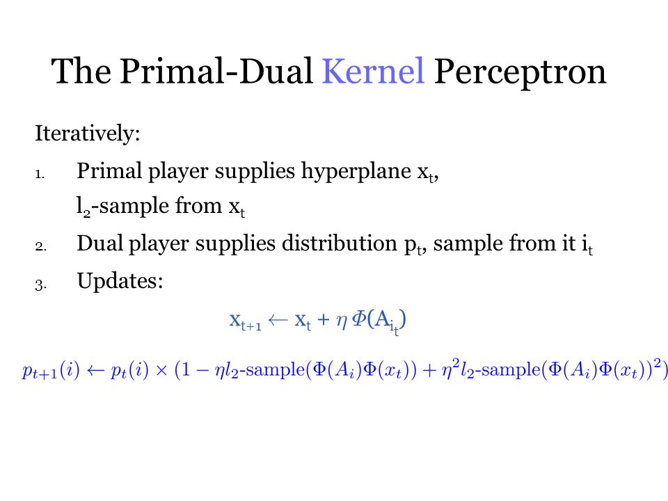 The Primal-Dual Kernel Perceptron Iteratively: 1.