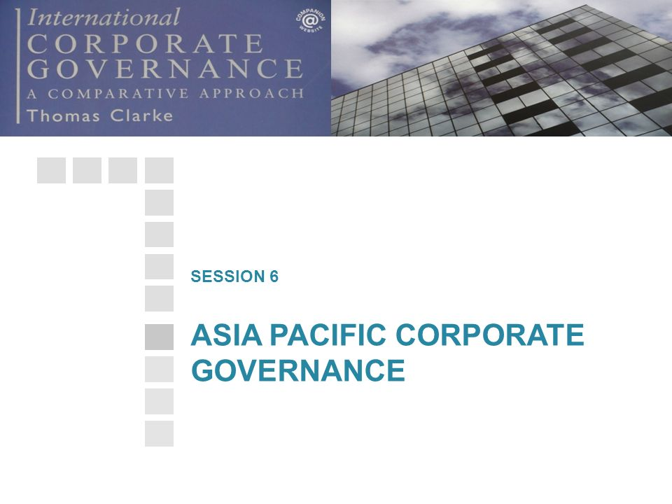 ASIA PACIFIC CORPORATE GOVERNANCE SESSION 6