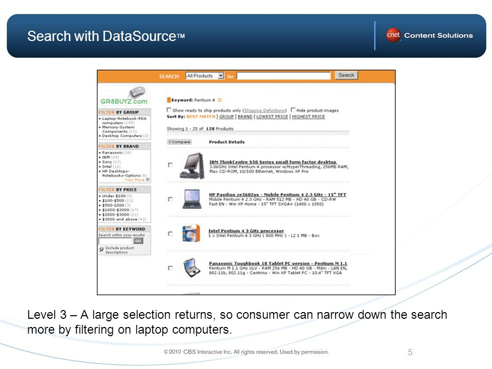5 Search with DataSource Level 3 – A large selection returns, so consumer can narrow down the search more by filtering on laptop computers.