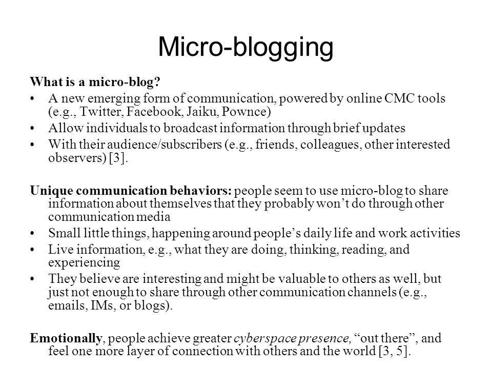 Micro-blogging What is a micro-blog.