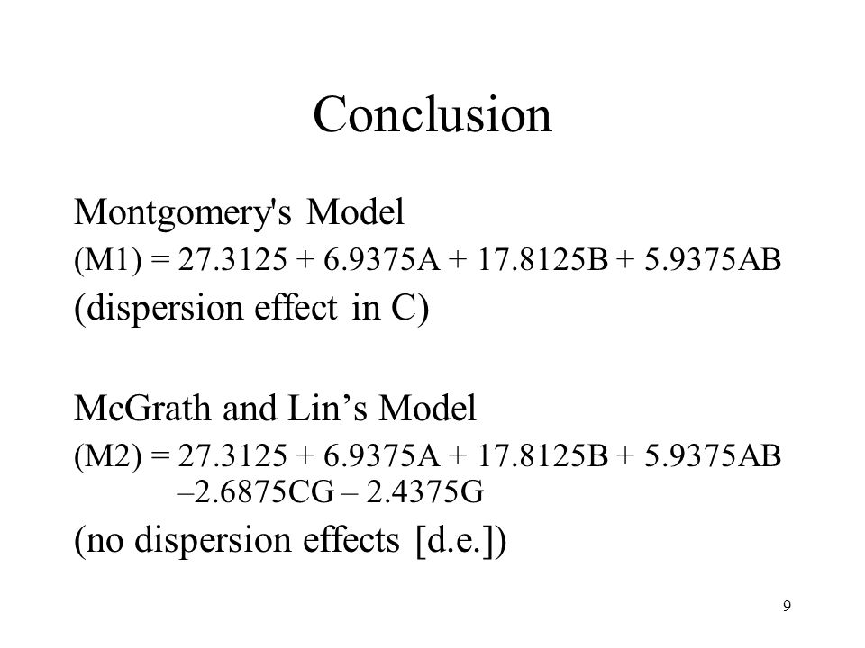20 Transformation – Injection Molding Experiment Montgomerys (1990) Injection Molding Experiment (M1) = 27.3125 + 6.9375A + 17.8125B + 5.9375AB.