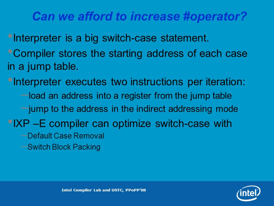 Intel Compiler Lab and USTC, PPoPP08 Can we afford to increase #operator.