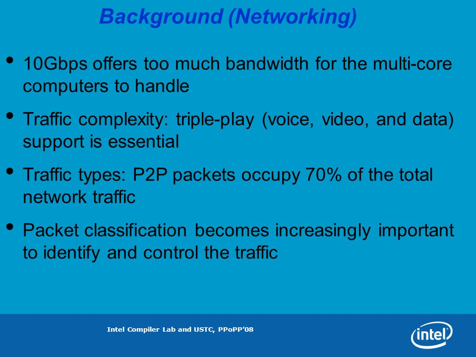 Intel Compiler Lab and USTC, PPoPP08 Why RFC is better than TIC on IXP.