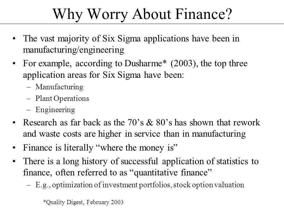 Why Worry About Finance.