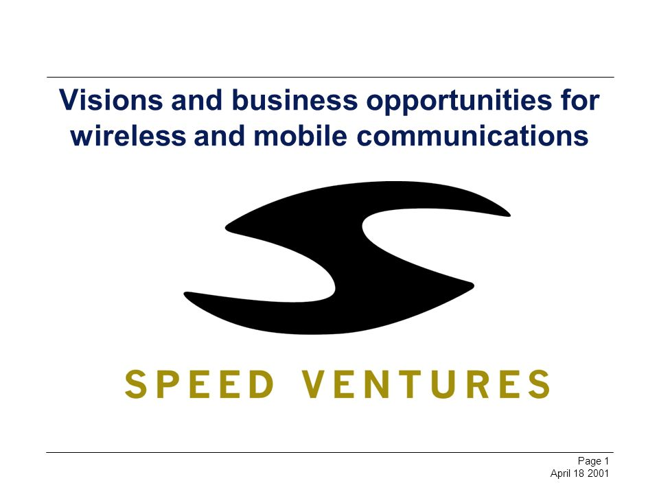 Page 2 April 18 2001 Index Introduction Speed Ventures Strategy Processes: VC corporation Breedlab Program Speed Venturess Vision