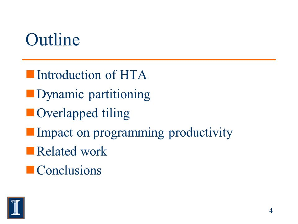 4 Outline Introduction of HTA Dynamic partitioning Overlapped tiling Impact on programming productivity Related work Conclusions