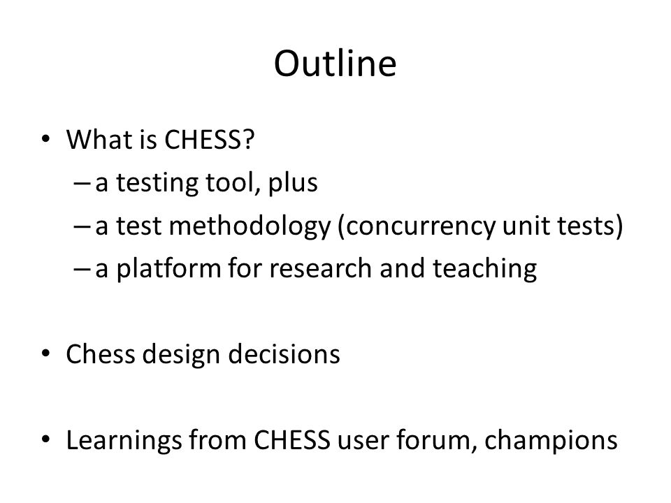 Outline What is CHESS.