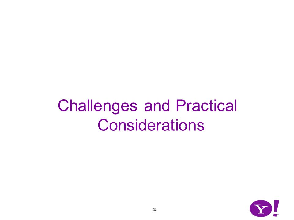 38 Challenges and Practical Considerations