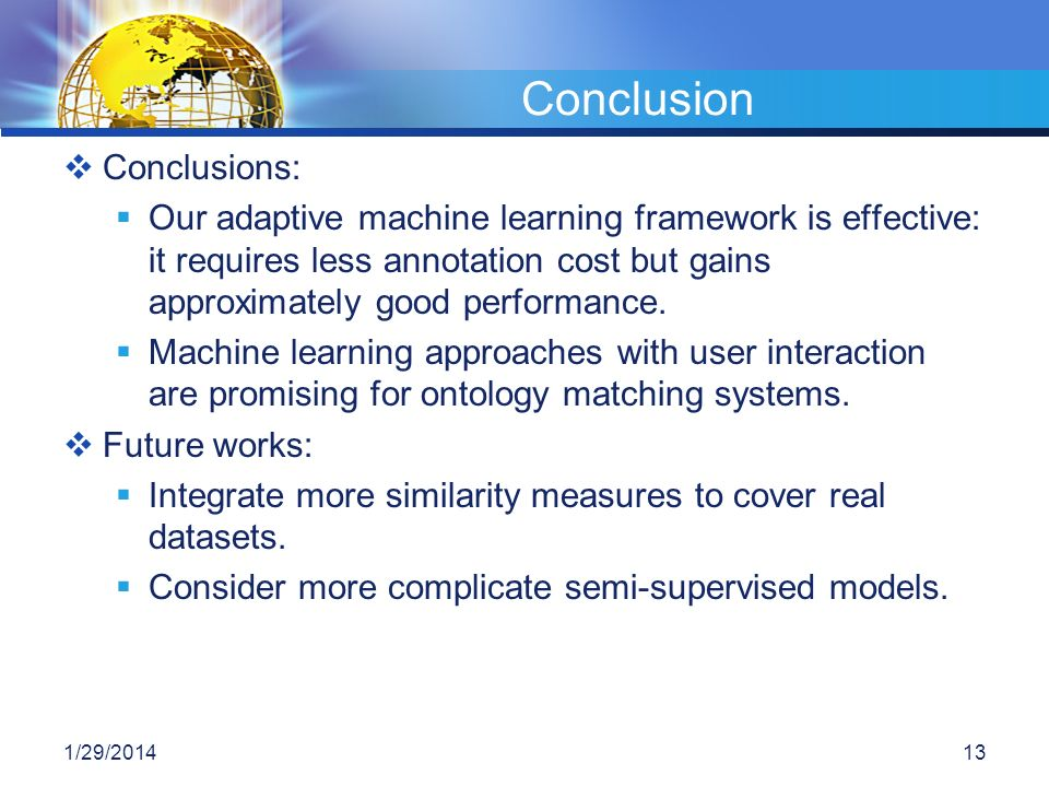 Conclusion Conclusions: Our adaptive machine learning framework is effective: it requires less annotation cost but gains approximately good performanc