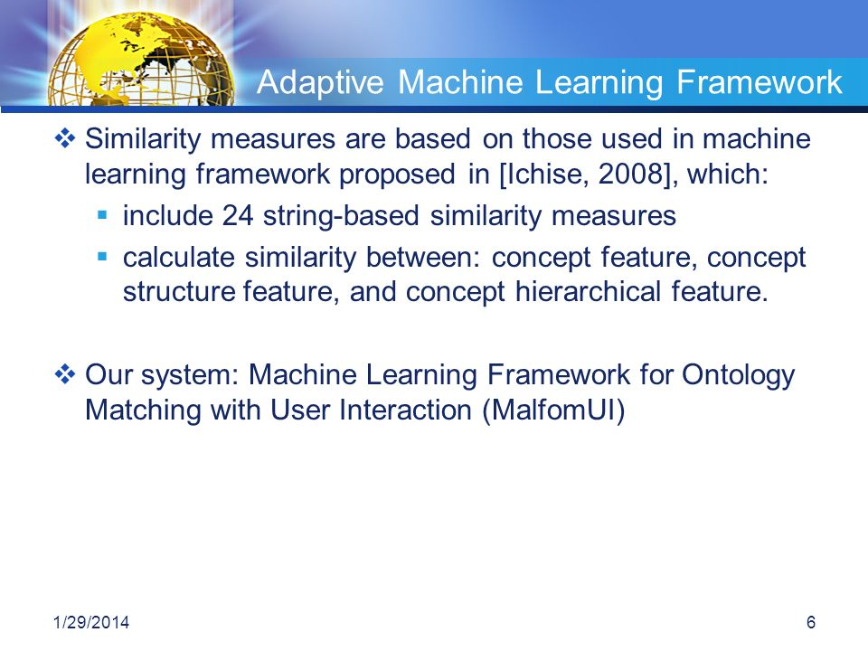 Similarity measures are based on those used in machine learning framework proposed in [Ichise, 2008], which: include 24 string-based similarity measur