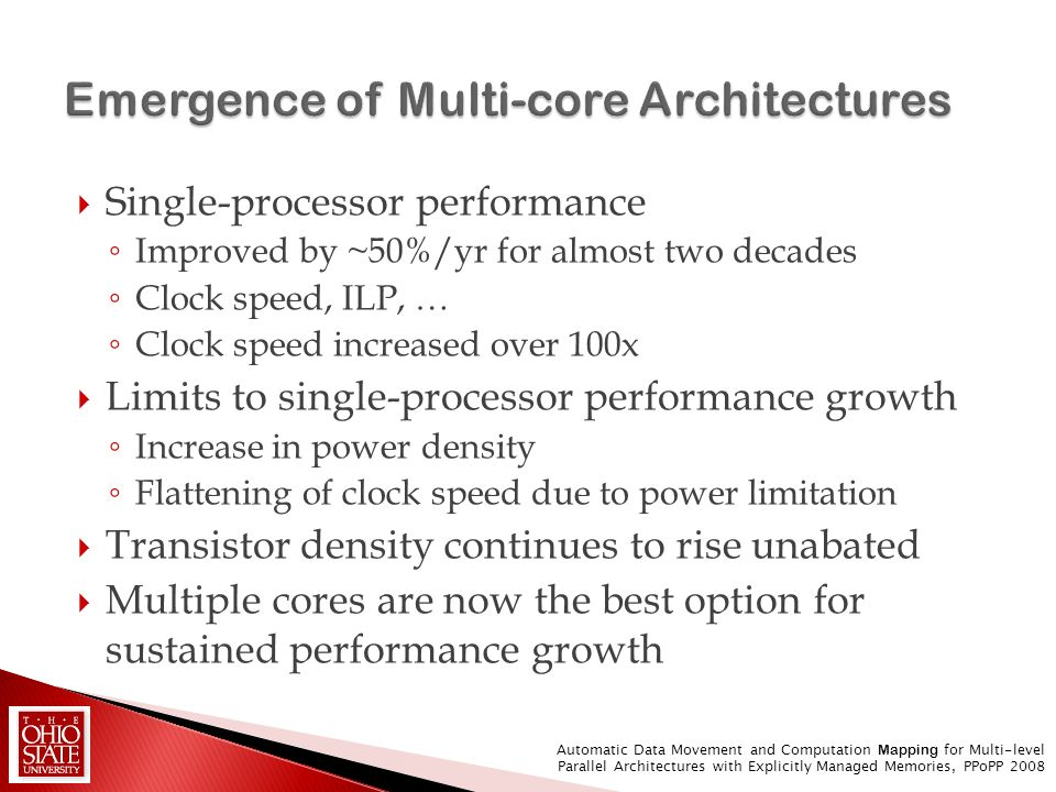 Single-processor performance Improved by ~50%/yr for almost two decades Clock speed, ILP, … Clock speed increased over 100x Limits to single-processor