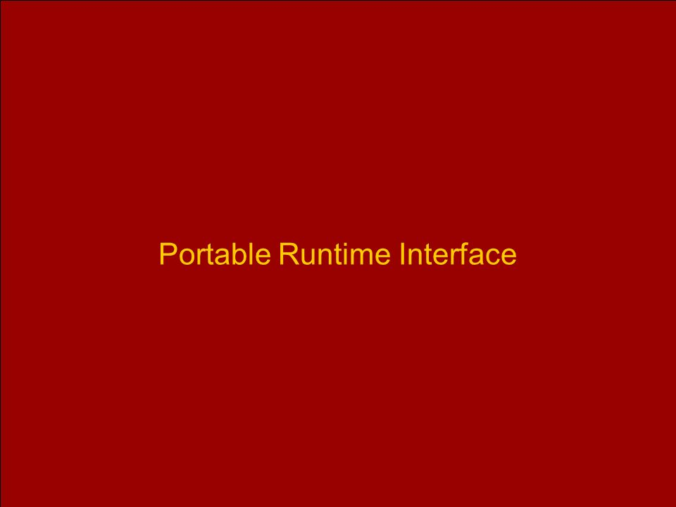 Portable Runtime Interface