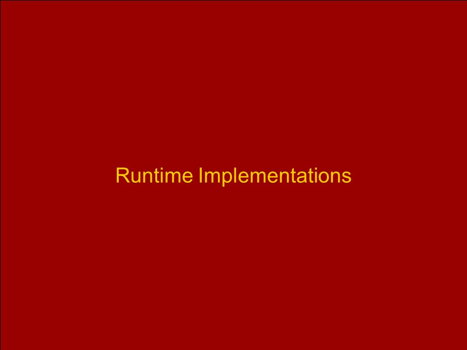 Runtime Implementations
