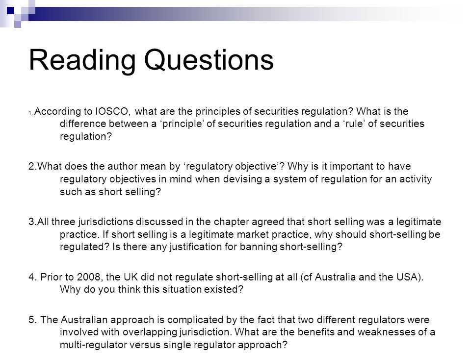 Reading Questions 1. According to IOSCO, what are the principles of securities regulation.