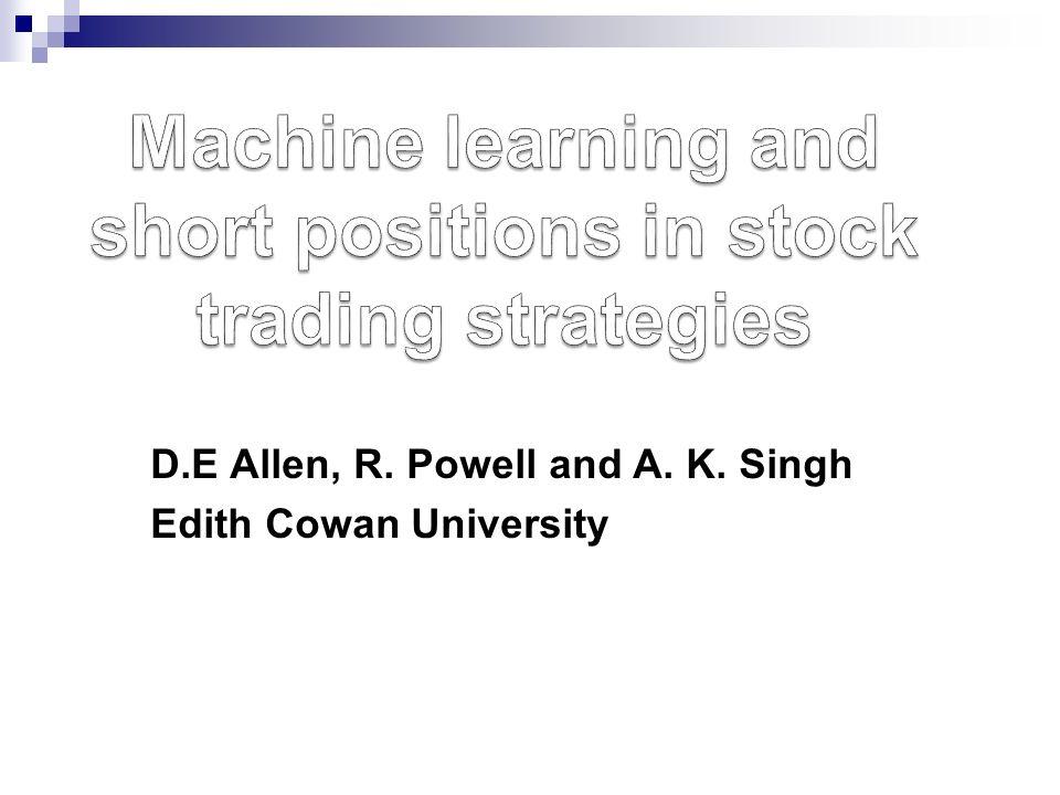 D.E Allen, R. Powell and A. K. Singh Edith Cowan University